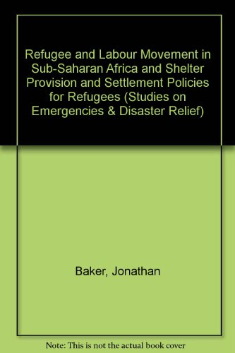 Refugee and Labour Movement in Sub-Saharan Africa: Jonathan Baker, Roger