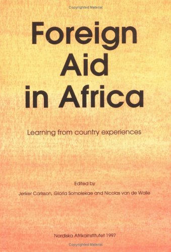 9789171064141: Foreign Aid in Africa: Learning from Country Experiences