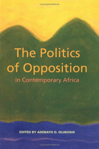 9789171064196: The Politics of Opposition in Contemporary Africa