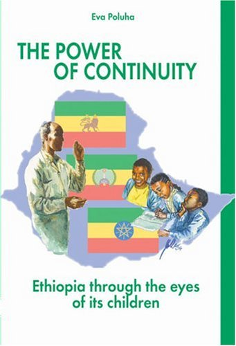 9789171065353: The Power of Continuity: Ethiopia Through the Eyes of Its Children