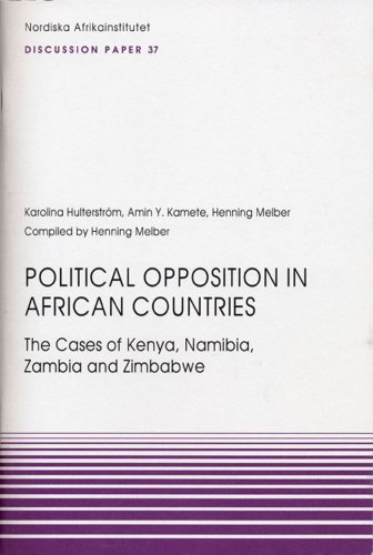 Political Opposition in African Countries: The Cases of Kenya, Namibia, Zambia and Zimbabwe (NAI ...