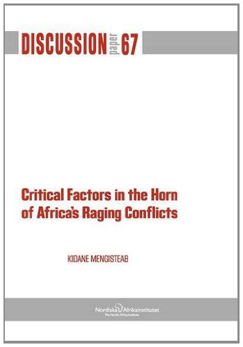 9789171067074: Critical Factors in the Horn of Africa's Raging Conflicts