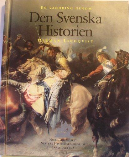 Den Svenska Historien : En Vandring Genom - Huvudsponsor for Projektet Den Svenska Historien Ar ...