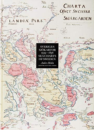 9789171260550: Sveriges sjökartor : 1539-1836