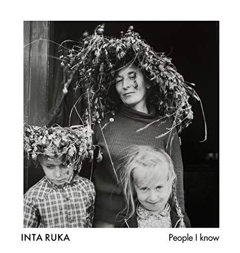 Inta Ruka: People I know: Inta Ruka; Ute Eskildsen