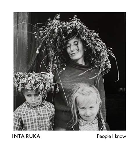 People I Know: Ruka, Inta; Eskildsen, Ute