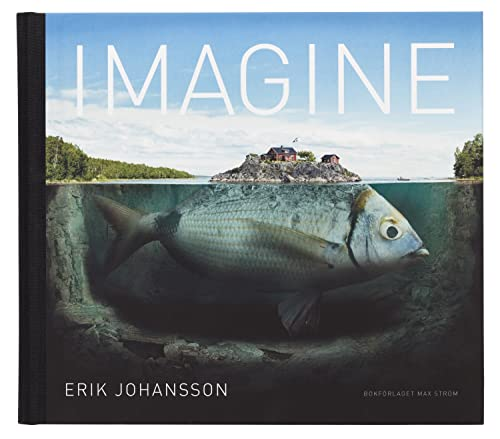 9789171263773: Erik Johansson: Imagine
