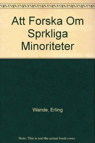 Att Forska Om Sprkliga Minoriteter: Wande, Erling