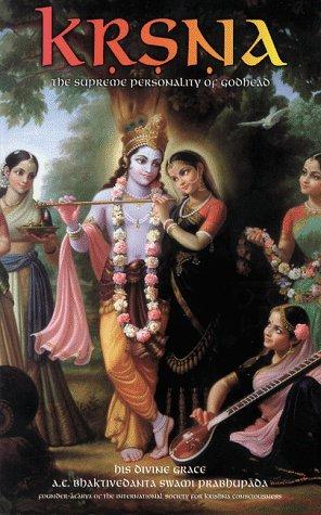 Krsna, the Supreme Personality of Godhead: A: A. C. Bhaktivedanta