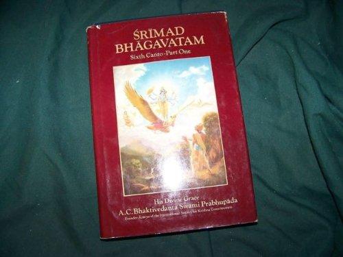 SRIMAD BHAGAVATAM SIXTH CANTO PART ONE - bhakitvedanta swami prabhupada