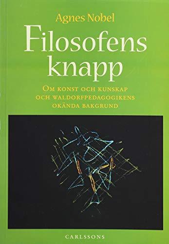 Filosofens knapp : om konst och kunskap: Nobel, Agnes