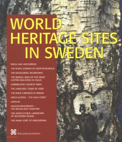 World Heritage Sites in Sweden: Leif Anker
