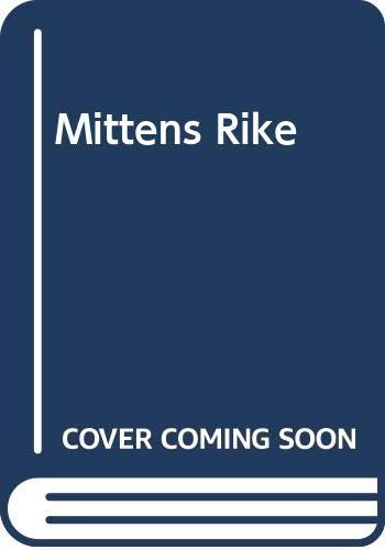 9789172093119: Mittens Rike