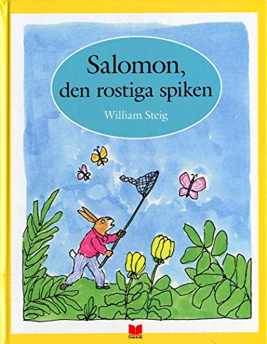 9789172214903: Salomon, den rostiga spiken
