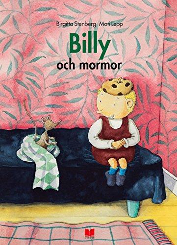 9789172217072: Billy och mormor