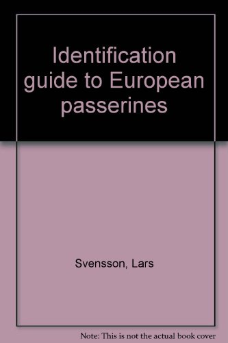 Identification guide to european passerines: Svensson, Lars