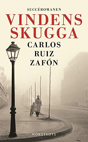 Vindens skugga (Der Schatten des Windes) (Schwedische: Carlos Ruiz Zafon