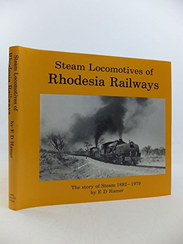 STEAM LOCOMOTIVES OF RHODESIA RAILWAYS: HAMER E D
