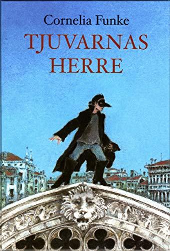 Tjuvarnas herre / the lord thief (Swedish edition)- signed: Funke, Cornelia