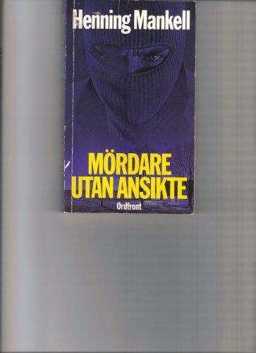 9789173244886: Mordare Utan Ansikte