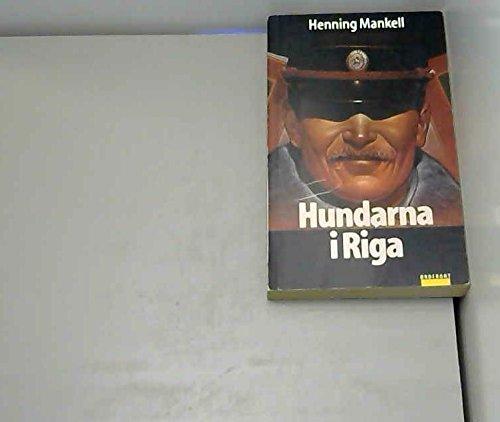 Hundarna i Riga: Mankell Henning