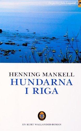 Hundarna i Riga (av Henning Mankell) [Imported] [Paperback] (Swedish): Henning Mankell