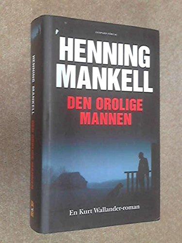 9789173432658: Den Orolige Mannen (Swedish Edition)
