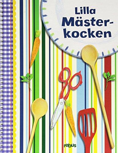9789173971775: Lilla mästerkocken (kokbok med kockmössa)