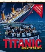 9789174013689: Titanic : katastrof till havs