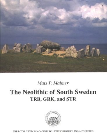 9789174023275: The Neolithic of South Sweden: TRB, GRK and STR