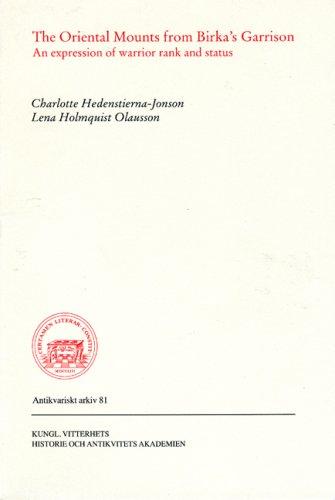 9789174023589: The Oriental Mounts from Birka's Garrison: An Expression of Warrior Rank and Status (Antikvariskt Arkiv)