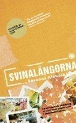 9789174291704: Svinalangorna (av Susanna Alakoski) [Imported] [Paperback] (Swedish)