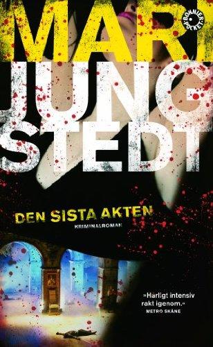 9789174293319: Den sista akten (av Mari Jungstedt) [Imported] [Paperback] (Swedish) (Anders Knutas, del 10)