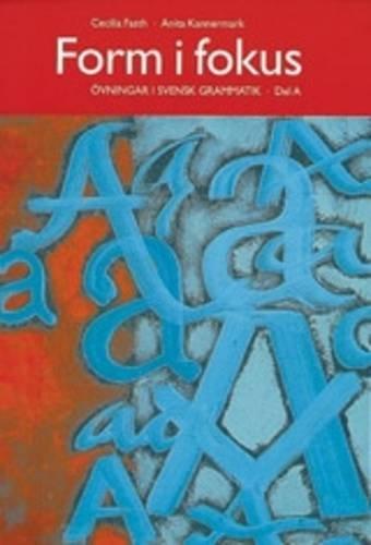 9789174343977: Form I Fokus: Ovningsbok I Svensk Grammatik: Book A (Swedish Edition)
