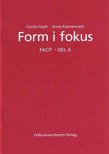 Form I Fokus: Answer Key A (Swedish