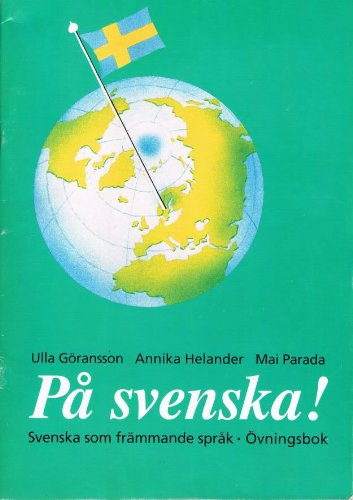 9789174344233: På svenska! Svenska som främmande språk. Övningsbok.