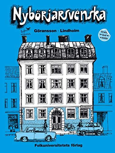 Nyborjarsvenska: Nyborjarbok I Svenska Som Frammande Sprak: Textbook (Swedish Edition): Goransson, ...