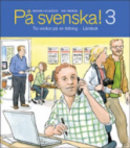 9789174346121: PA Svenska!: Larobok 3 (Swedish Edition)