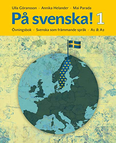 9789174346381: Pa Svenska! Svenska Som Frammande Sprak: Ovningsbok/Workbook - Level A1/A2 Book 1