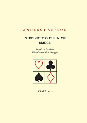 Introductory Duplicate Bridge: Hansson, Anders