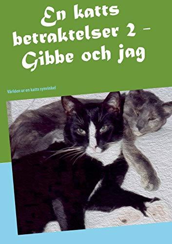 9789174632156: En Katts Betraktelser 2 (Swedish Edition)