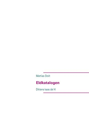 Eldkatalogen: Mattias Stolt