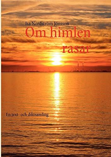 Om Himlen Rasar: Isa Nordstrà m Jà nsson