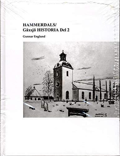 9789174634389: Hammerdals/Gåxsjö historia. D. 2, Historia tiden 1645-1720