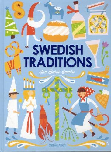 Swedish traditions: Swahn, Jan-Öjvind