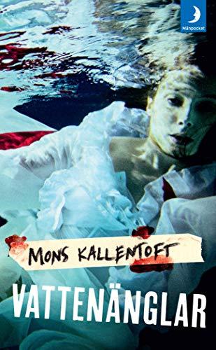 9789175031835: Vattenanglar (av Mons Kallentoft) [Imported] [Paperback] (Swedish) (Malin Fors, del 6)