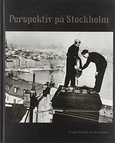 Perspektiv på Stockholm. (Hardback)