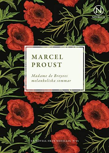 9789175890586: Madame de Breyves melankoliska sommar: 55
