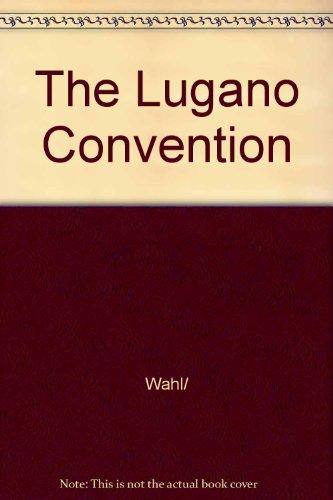 9789175980799: The Lugano Convention (Skriftserien / Juridiska fakulteten i Stockholm)