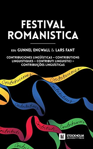 Festival Romanistica: Contribuciones Lingu Isticas - Contributions